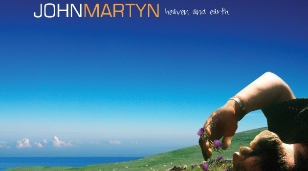 John Martyn - Heaven & Earth