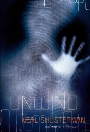 Unwind by Neal Shusterman